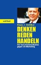 Denken, Reden, Handeln - Klaus J. Stöhlker