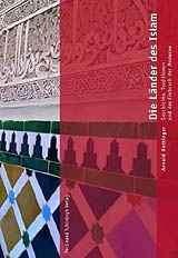 Dr. Arnold Hottinger: Die Länder des Islam. ISBN: 978-3506765413