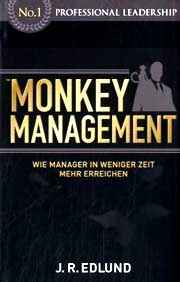 Dr. oec. Jan Roy Edlund: Monkey Management