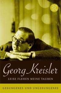 Georg Kreisler - Leise flehen meine Tauben